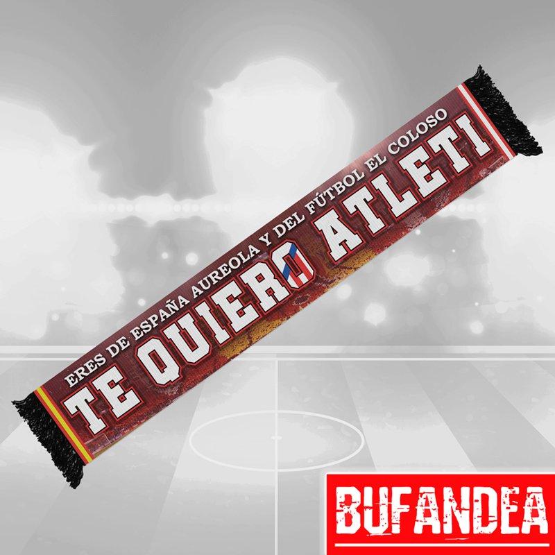 Bufanda Atlético Te Quiero